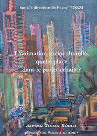 La sensibilisation à l'architecture et la ville auprès des jeunes. La formation des futurs citoyens à leur cadre de vie