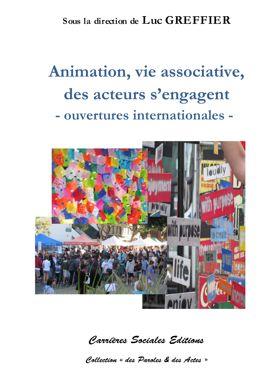 Animation, vie associative, des acteurs s'engagent