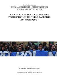 Coordinateur et coordination: les relations au politique des cadres intermediaires de l'animation socioculturelle194