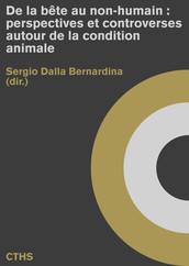 De la bête au non-humain : perspectives et controverses autour de la condition animale