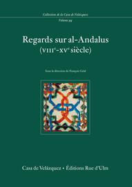 Regards sur al-Andalus (viiie- xve siècle)
