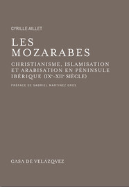 Introduction à la « question mozarabe »