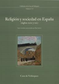 Religión y sociedad en España (siglos xix y xx)