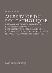 Au service du Roi Catholique