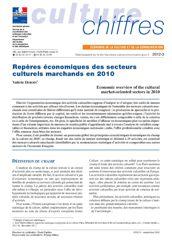 Repères économiques des secteurs culturels marchands en 2010