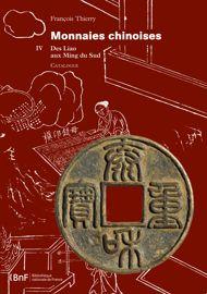 Monnaies chinoises. Tome IV