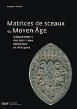 Matrices de sceaux du Moyen Âge