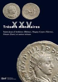 Trésors Monétaires Xxv Catalogue éditions De La Bibliothèque