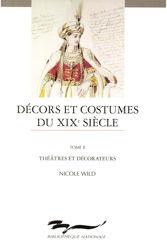 Décors et costumes du XIXe siècle. Tome II