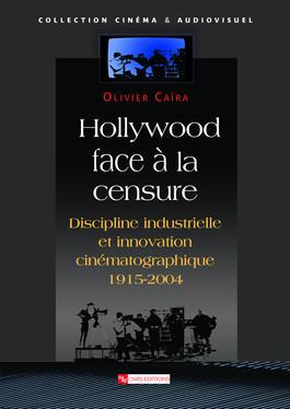 Hollywood face à la censure