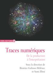 L'Homme-trace, producteur de traces numériques