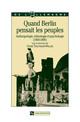 Quand Berlin pensait les peuples