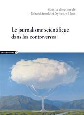 Le journalisme scientifique dans les controverses