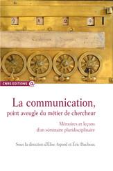 La communication, point aveugle du métier de chercheur