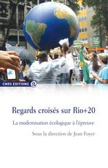 Regards croisés sur Rio+20