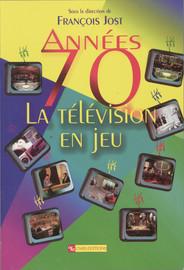 Années70: la télévision en jeu