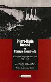 Pierre-Marie Durand et l'Énergie industrielle