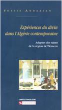 Expériences du divin dans l'Algérie contemporaine