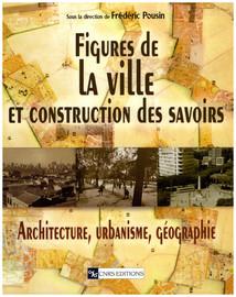 Figure de la ville et construction des savoirs