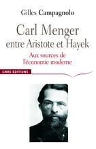 Carl Menger entre Aristote et Hayek