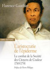 Récit autobiographique inédit de Julien Raimond 16 ventôse an II - 6 mars 17941