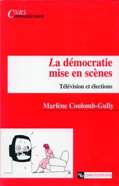La démocratie mise en scènes