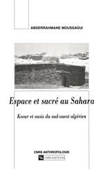 Espace et sacré au Sahara