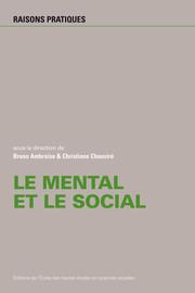 Entre causes mentales et causes sociales