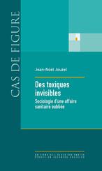 Des toxiques invisibles