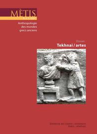 De l'infinie variété et de l'innombrable multitude des tekhnai et des artes