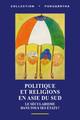Dynamiques entre champs religieux et politique. Le cas de l'Afghanistan