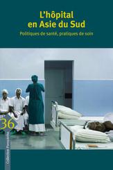 L'hôpital en Asie du Sud