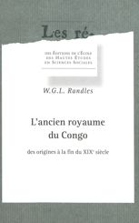 L'ancien royaume du Congo des origines à la fin du XIXe siècle