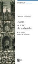 Reims, la reine des cathédrales