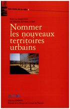 Nommer les nouveaux territoires urbains