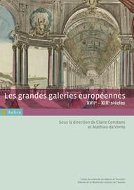 Histoire et politique à Versailles: la galerie des Glaces et la galerie des Batailles