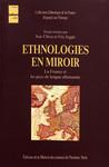 Ethnologies en miroir