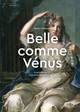 «Belle comme Vénus»