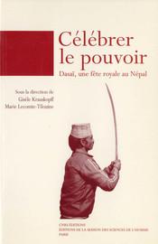 Chapitre II. Dépendance mythologique et liberté rituelle : la célébration de la fête de Dasaĩ au temple de Kālikā à Gorkha1