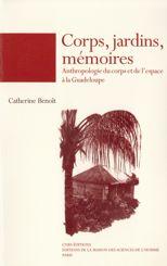 Corps, jardins, mémoires