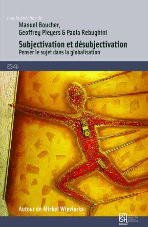 Subjectivation et désubjectivation
