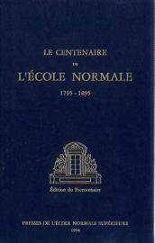 I. Résumé de l'histoire de l'École normale de 1810 a 1895