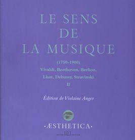 Le Sens de la musique (1750-1900),  vol. 2