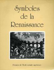Symboles de la Renaissance. Tome I