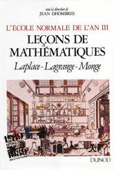 L'École normale de l'an III. Vol. 1, Leçons de mathématiques