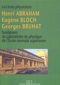 Prix des trois physiciens. Henri Abraham, Eugène Bloch, Georges Bruhat