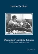 Quarantotti Gambini e il cinema