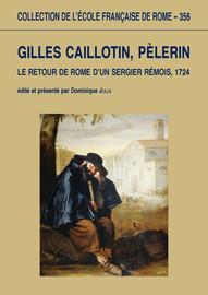Gilles Caillotin, pèlerin
