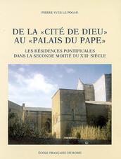De la « Cité de Dieu » au « Palais du Pape »