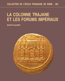 Chapitre 3. Autour de la colonne Trajane le regard à Rome1